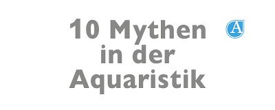 Mythen der Aquaristik